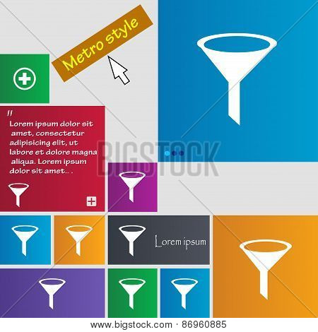 Funnel Icon Sign. Metro Style Buttons. Modern Interface Website Buttons With Cursor Pointer. Vector