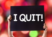 image of quit  - I Quit card with bokeh background - JPG