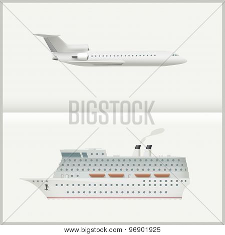 Airplane and cruise liner.