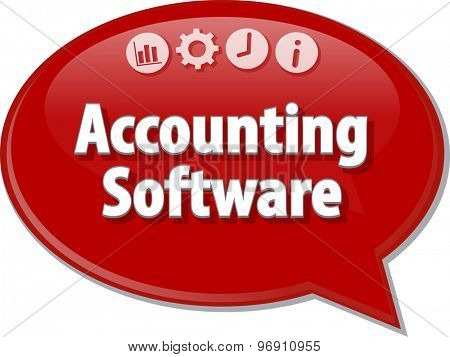 Speech bubble dialog illustration of business term saying Accounting Software