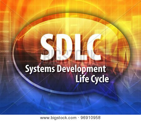 word speech bubble illustration of business acronym term SDLC System Development Life Cycle
