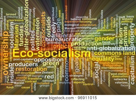 Background concept wordcloud illustration of eco-socialism glowing light