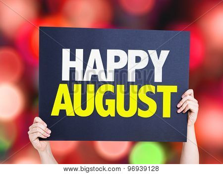 Happy August card with bokeh background