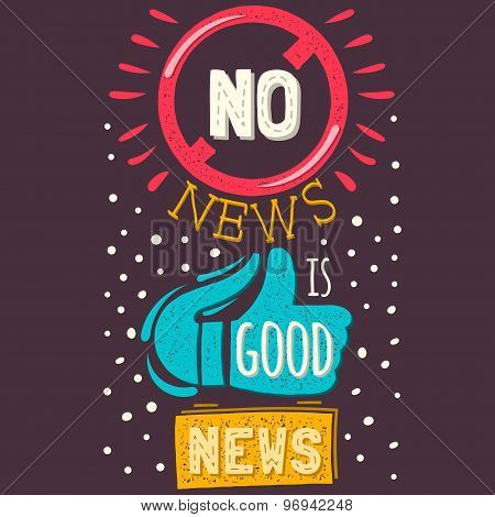 Vector modern flat design hipster illustration with phrase No news is good