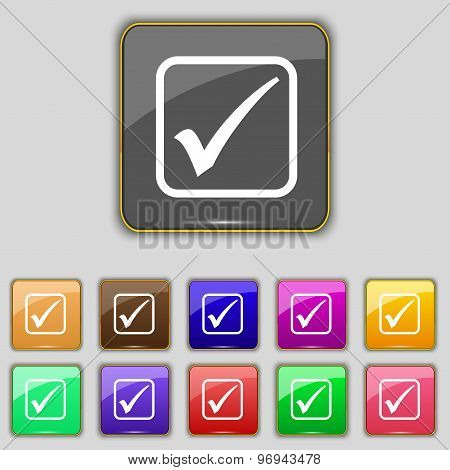 A Check Mark Icon Sign. Set With Eleven Colored Buttons For Your Site. Vector