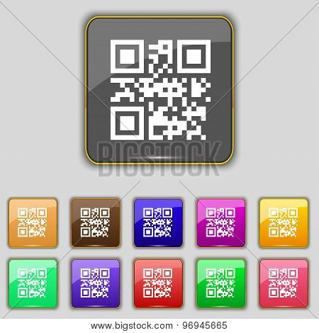 Qr Code Icon Sign. Set With Eleven Colored Buttons For Your Site. Vector