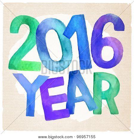 2016 Year vector watercolor inscription