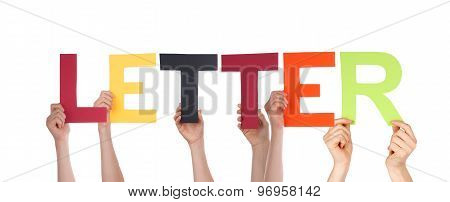 Many People Hands Holding Colorful Straight Word Letter
