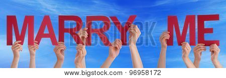 People Hands Holding Red Straight Word Marry Me Blue Sky