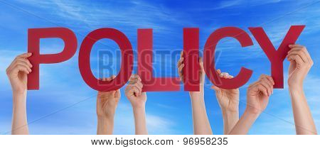 Many People Hands Holding Red Straight Word Policy Blue Sky