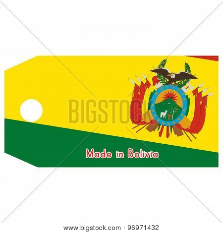 Bolivia Flag On Price Tag With Word Made In Bolivia Isolated On White Background