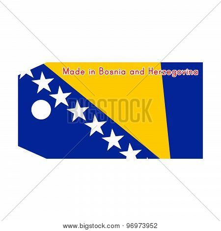 Bosnia And Herzegovina Flag On Price Tag With Word Made In Bosnia And Herzegovina Isolated On White