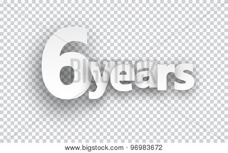 Six years paper sign over cells. Vector illustration.