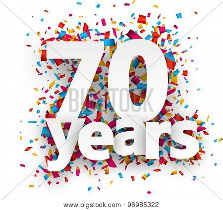 Seventy years paper sign over confetti. Vector holiday illustration.