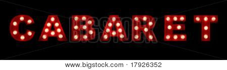 3D rendering of the sign cabaret written with glowing letters