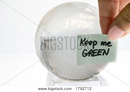 Glass Globe With An Environmental Message