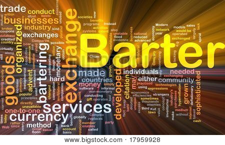 Background concept wordcloud illustration of barter glowing light