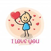 Doodle Cartoon Figure A Man Holding A Red Love Heart With Text I Love You Vector Illustration. poster