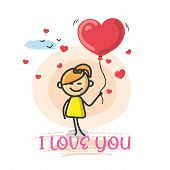 Doodle Cartoon Figure A Girl Holding A Red Love Heart Balloon With Text I Love You Vector Illustrati poster