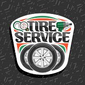 Vector Logo For Tire Service, White Signboard With 3 Tires On Alloy Discs, Illustration Of Professio poster