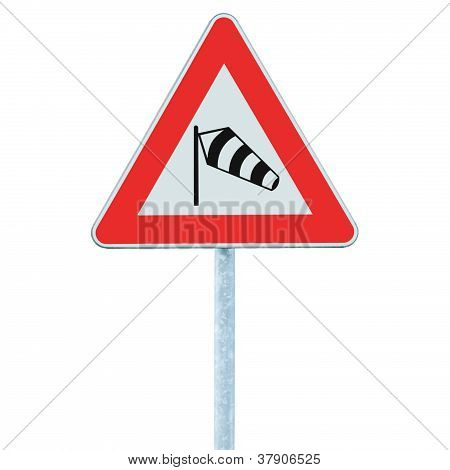 Sudden Side Cross Winds Likely Ahead Road Sign, Isolated Traffic Warning Flying Sock Crosswinds Side