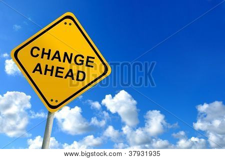 Change Ahead Sign On Bluesky