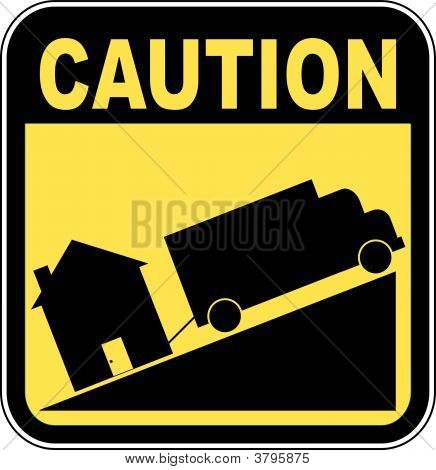 Sign Caution Truck Towing House