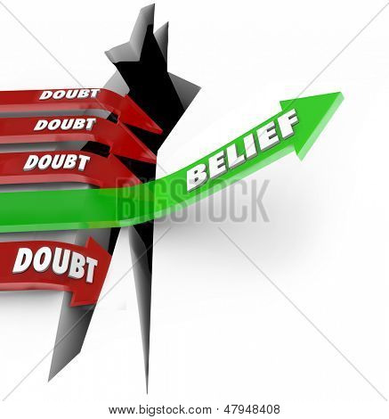 The word Belief on a green arrow jumping over a hole defeats red arrows marked Doubt as they fall into failure