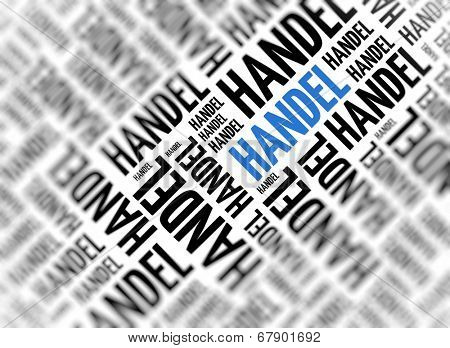 Background with german word - Handel (Trade) - repeated in random sizes and orientations in black text with one central word in large blue uppercase lettering and selective focus