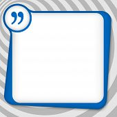 picture of quotation mark  - blue box for entering text with quotation mark - JPG