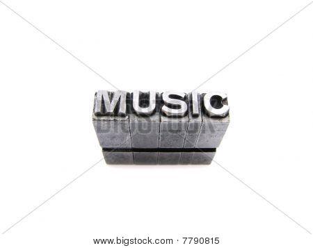 Music  Sign Written In Vintage Letterpress Blocks