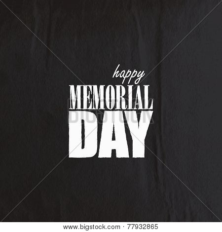 holiday background with old crumpled black paper texture. Happy memorial day