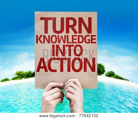 Turn Knowledge Into Action card with a beach on background