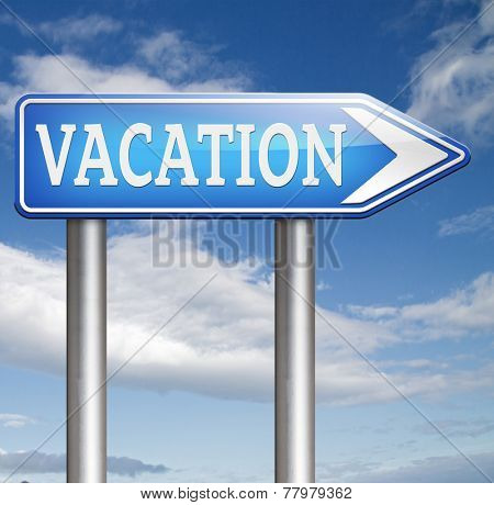 school is out for summer vacation or winter recession vacation or a holiday enjoy life and travel the world book