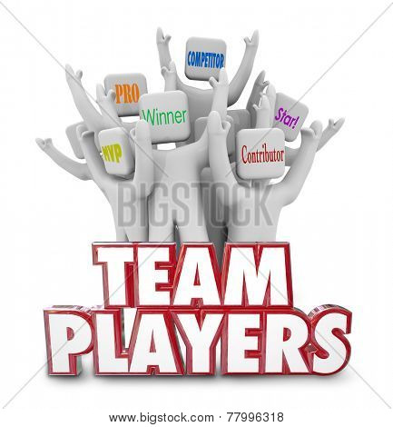 Team Players words in 3d red letters and people cheering together with words Winner, MVP, Pro, Competitor, Star and Contributor