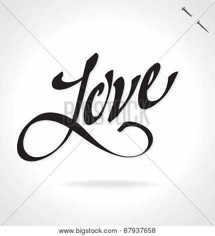 LOVE original custom hand lettering -- handmade calligraphy, vector (eps8)