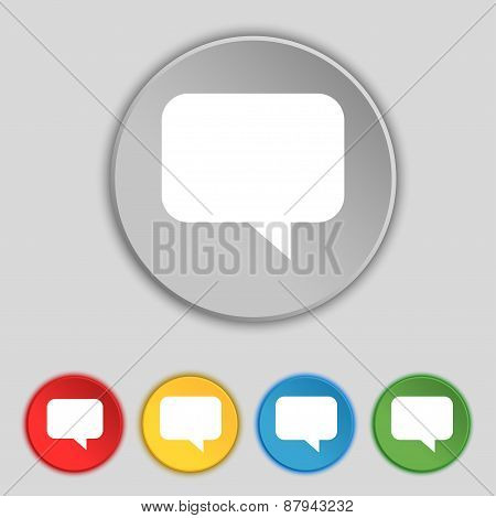 Speech Bubble, Chat Think Icon Sign. Symbol On Five Flat Buttons. Vector