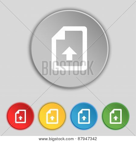 Export, Upload File Icon Sign. Symbol On Five Flat Buttons. Vector