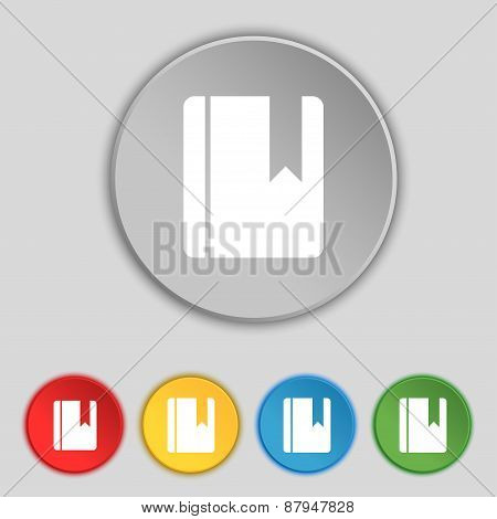 Book Bookmark Icon Sign. Symbol On Five Flat Buttons. Vector