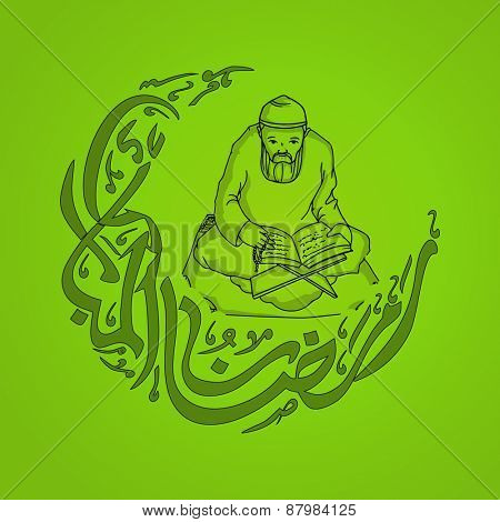 Islamic holy month of prayers, Ramadan Kareem concept with illustration of a Muslim Man reading religious book Quran Shareef and calligraphic text in moon shape on green background.