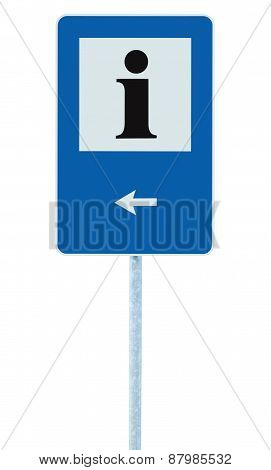 Info Road Sign Blue, Black I Letter Icon, White Frame, Left Hand Pointing Arrow, Isolated Roadside