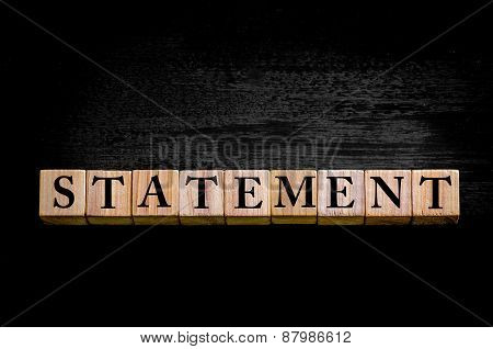 Word Statement Isolated On Black Background