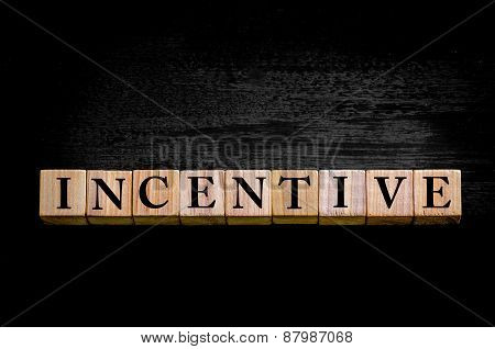 Word Incentive Isolated On Black Background