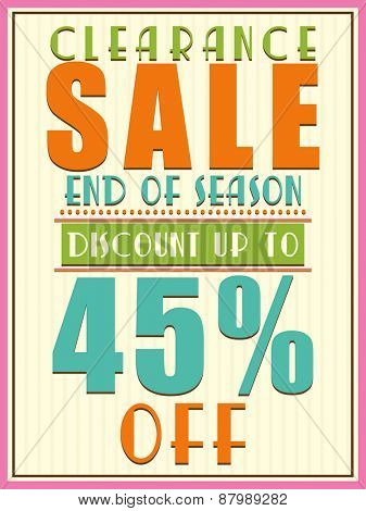 End of Season, Clearance Sale with 45% discount offer, can be used as poster, banner or flyer design.
