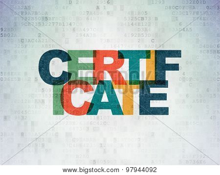 Law concept: Certificate on Digital Paper background