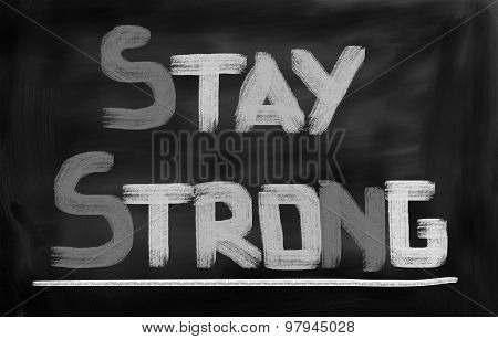 Stay Strong Concept