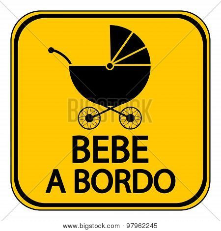 Baby On Board Sign In Spanish.