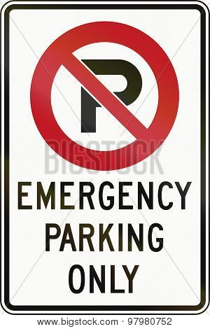 Emergency Parking Only In Canada