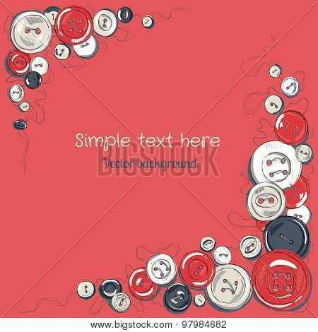 hand drawn sewed buttons frame on the red backdrop