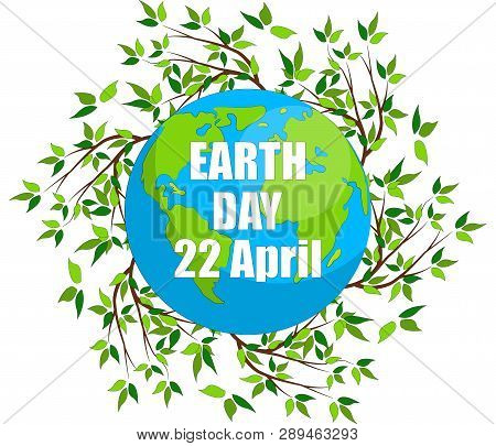 poster of Earth Day. Eco Friendly Ecology Concept. Earth Day Flat Concept. World Environment Day Background. S